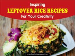 Leftover Rice Recipes