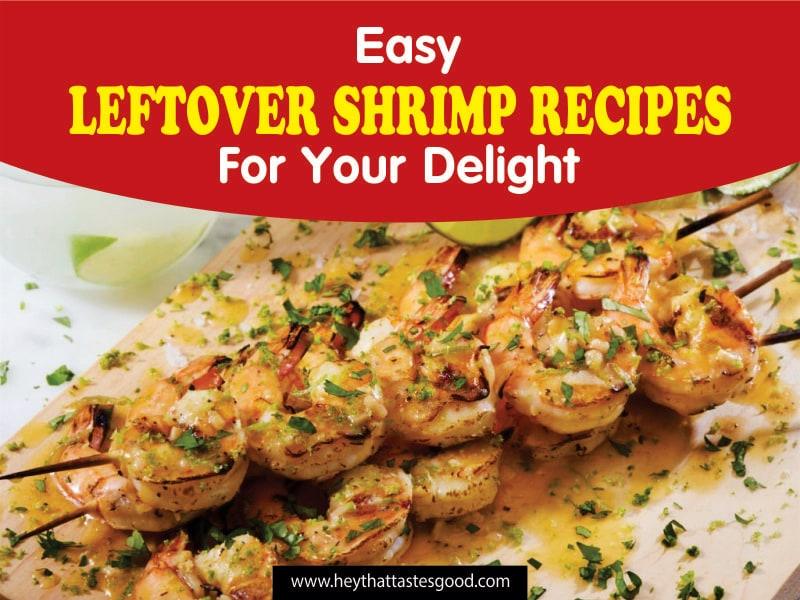 20+ Easy Leftover Shrimp Recipes